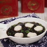 【紫菜鱼丸汤】——鲜美潮式汤水陪您过大年
